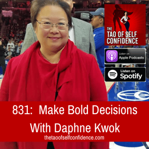 Make Bold Decisions With Daphne Kwok