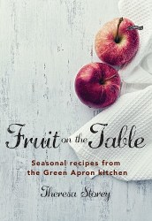 FRUIT ON THE TABLE COOKBOOK BY THERESA STOREY