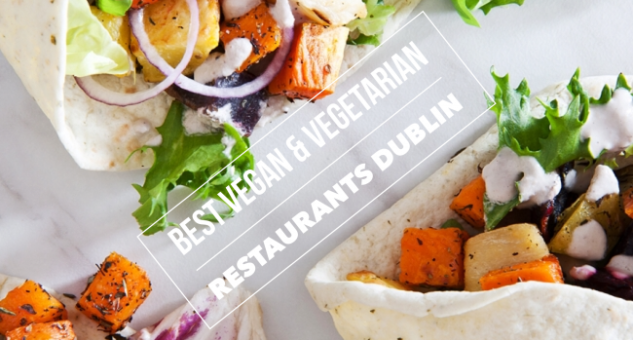 Vegetarian & Vegan Restaurants Dublin