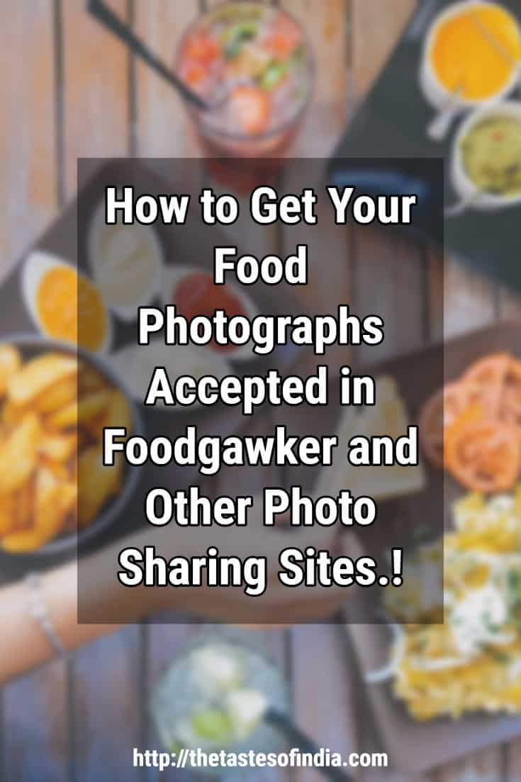 get your food photographs accepted in foodgawker