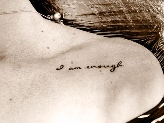 tattoo I am enough