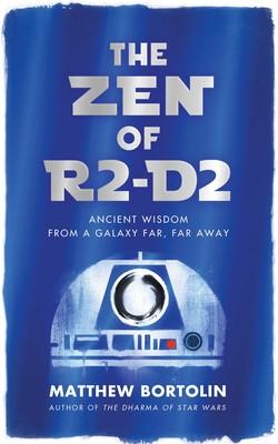A Transport to Beginner's Mind: The Zen of R2-D2 by Matthew Bortolin {Review}