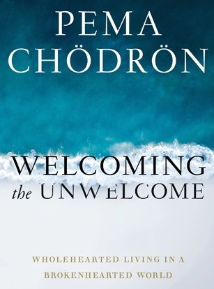 Welcoming the Unwelcome: Wholehearted Living in a Brokenhearted World {Book Review}
