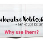 Interactive Notebooks- Why Use Them?