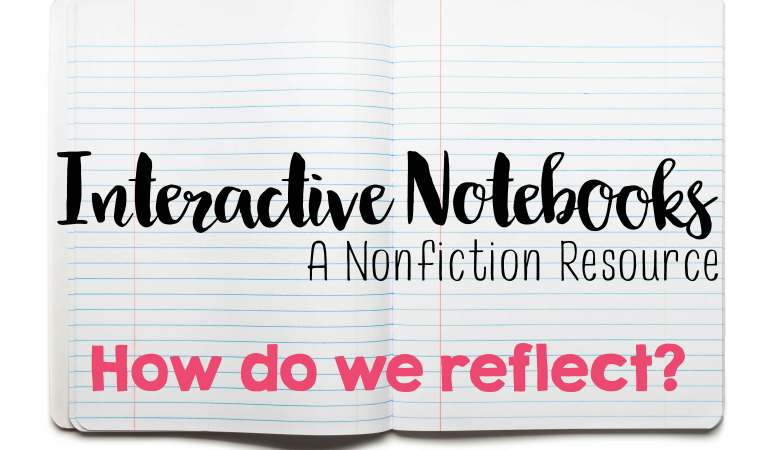 Interactive Notebooks- How Do We Reflect?