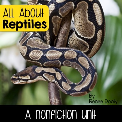 Reptiles Nonfiction Unit