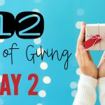 12 Days of Giving – Day 2