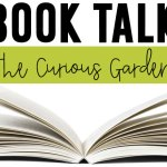 The Curious Garden {A Book Talk}