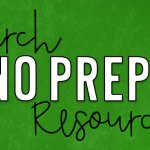 March NO PREP Resources