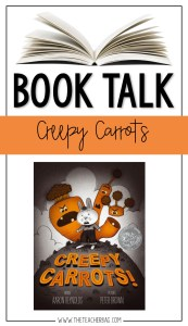 creepy carrots book talk