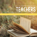 Summer Reads for Teachers 2020 Edition