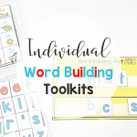 Using Individual Word Building Kits in the Classroom
