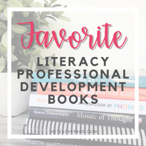 favorite literacy professional development books