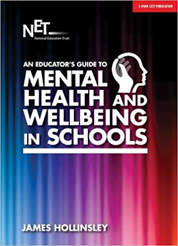 Mental Health and Well being in Schools.