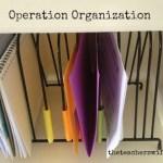 Operation Organization…Begins Now!