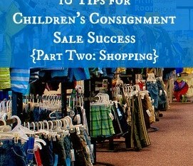 10 Tips for Children's Consignment Sale Success – Shopping