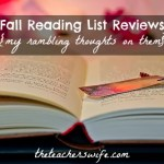Fall Reading List Reviews {with some other ramblings}