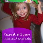 Savannah at 3 years {and in some of her own words}