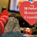 My 10 Favorite Romantic Comedies
