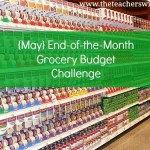 May End of the Month Grocery Budget Challenge {Update}