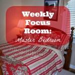 Weekly Focus Room: Master Bedroom
