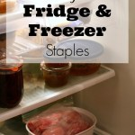 Frugal Fridge & Freezer Staples