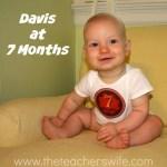 Davis at 7 Months