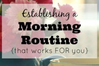 Establishing a Morning Routine