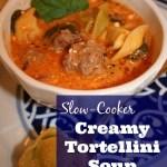 Slow-Cooker Creamy Tortellini Soup