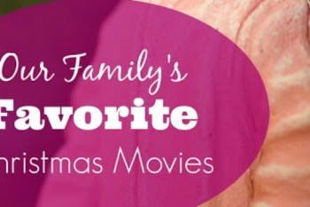 Our Family's Favorite Christmas Movies – Day 18