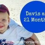 Davis at 21 Months