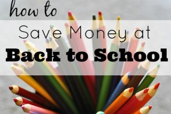 How to Save At Back to School Time