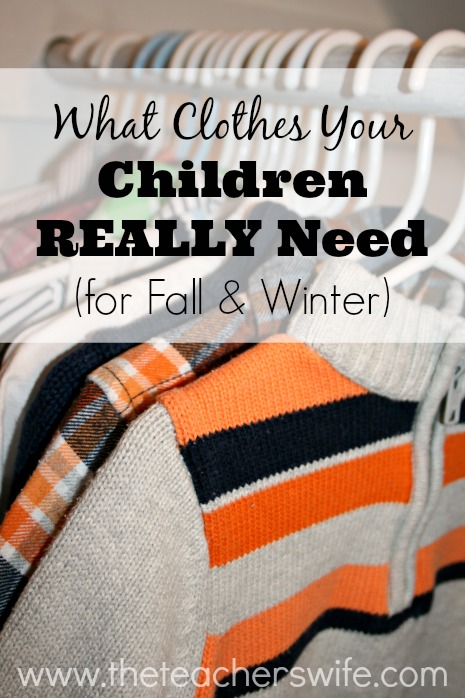 What Clothes Your Children REALLY Need (for fall & winter)