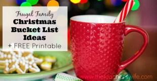Frugal Family Christmas Bucket List Ideas + FREE Printable