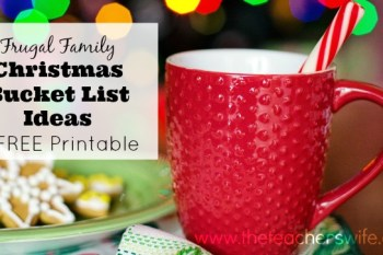 Frugal Family Christmas Bucket List Ideas + FREE Printable