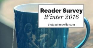 Reader Survey – Winter 2016