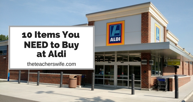 10 Items You NEED to Buy at Aldi