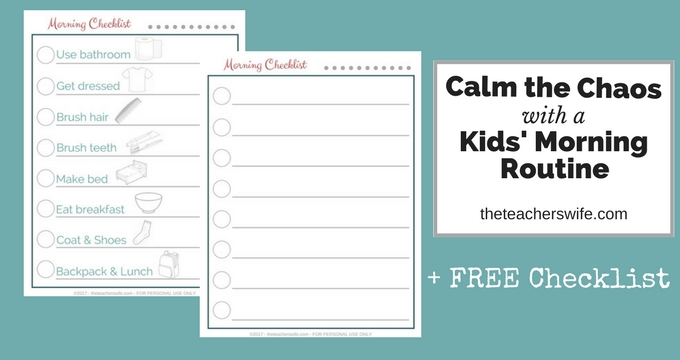 Calm the Chaos with a Kids' Morning Routine + FREE checklist