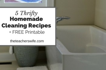5 Thrifty Homemade Cleaner Recipes + FREE printable