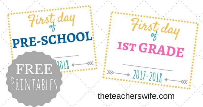 First Day of School Signs + FREE Printables! - The Teacher's