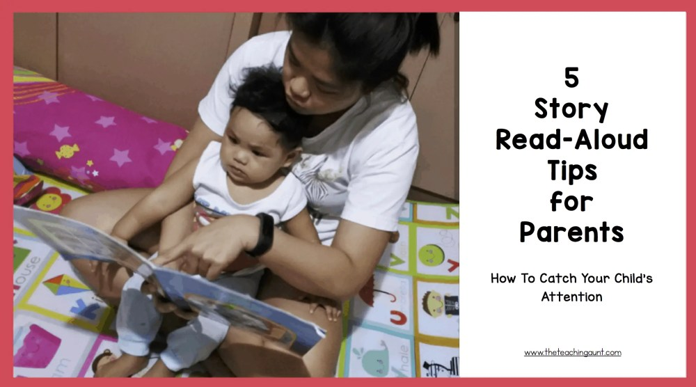 5 Story Read-Aloud Tips for Parents: How To Do Story Read Aloud Like A Pro