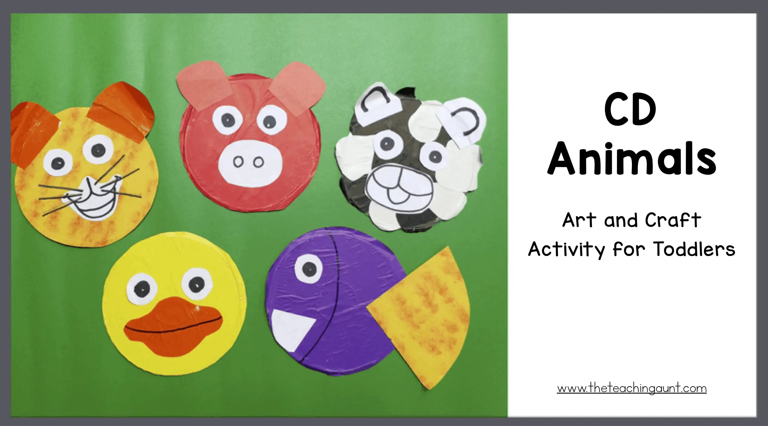 CD Animals Art and Craft for Toddlers - The Teaching Aunt