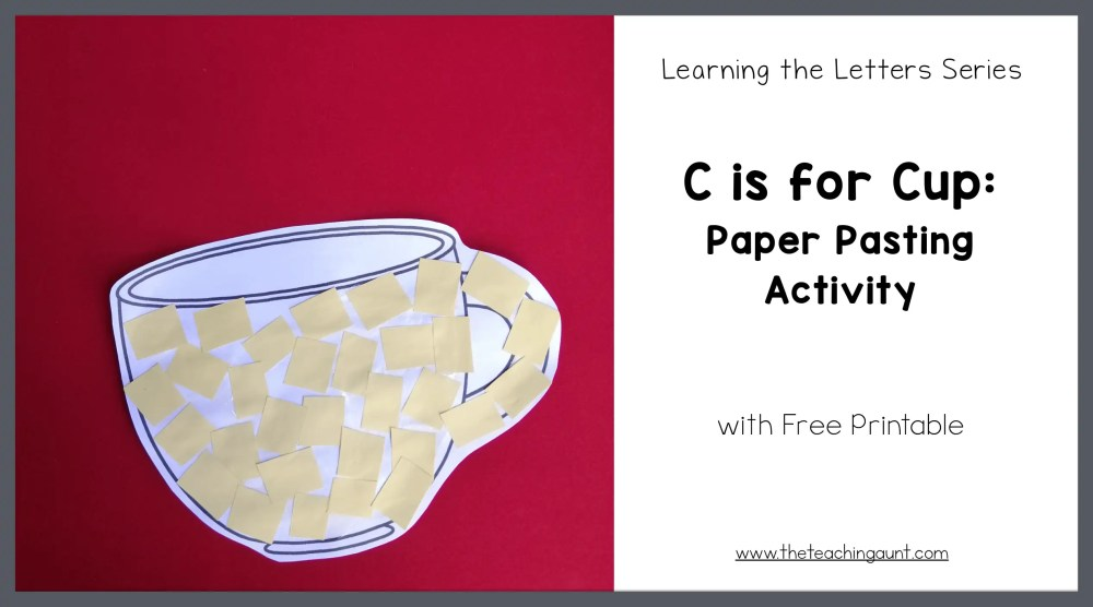 C is for Cup: Paper Pasting Activity from The Teaching Aunt