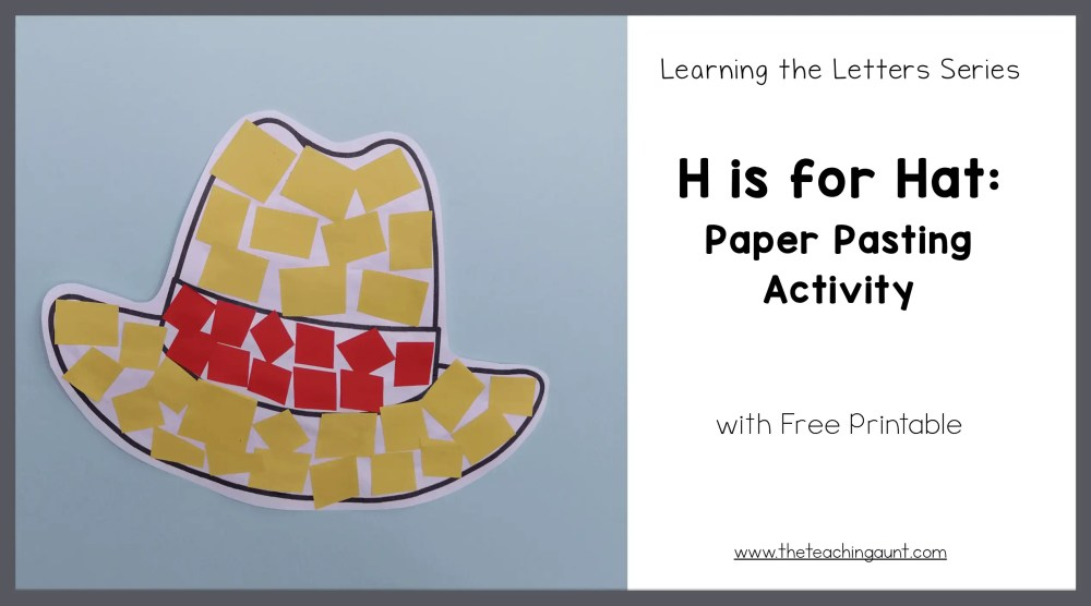 H is for Hat: Paper Pasting Activity with Free Printable