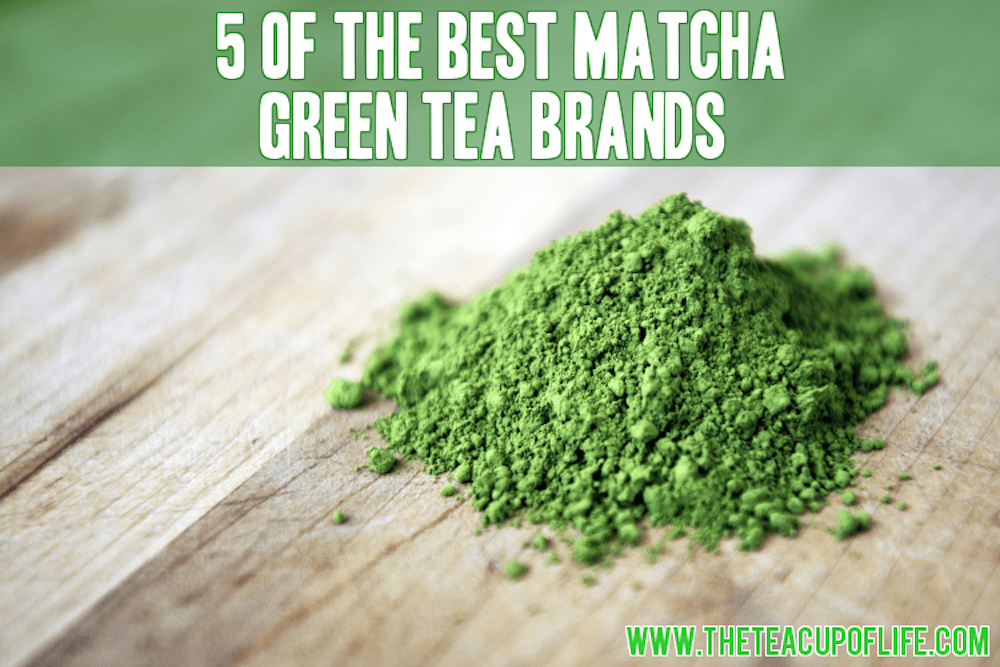 5 of the Best Matcha Green Tea Brands Out There