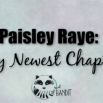 What is Paisley Raye? Find that answer here!