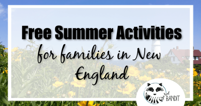 Free Summer Activities for Families in New England