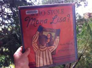 Who Stole the Mona Lisa Book 2017