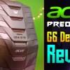 Acer Predator G6 Review!