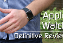 Apple Watch: Definitive Review